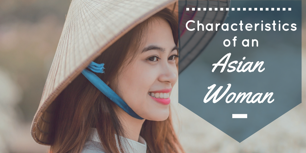 Characteristics of an Asian woman blog title