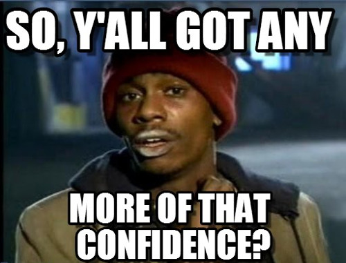 a meme about having more confidence